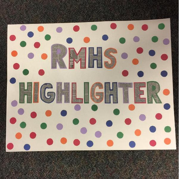 RMHS Highlighter sign